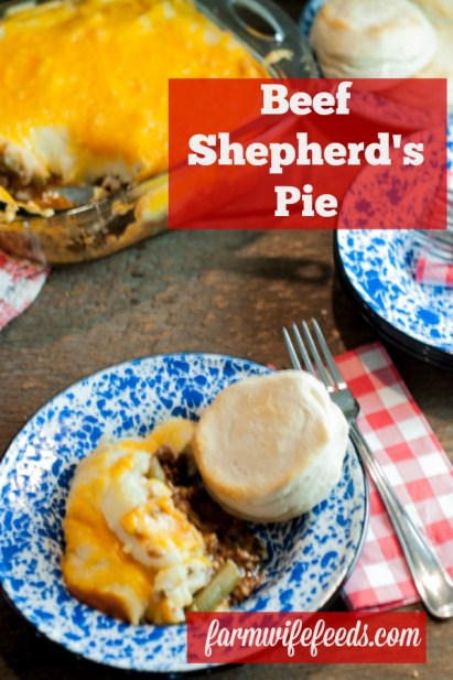 Beef Shepherd's Pie from Farmwife Feeds is easy comfort food in a casserole that everyone will love! #beef #recipe #casserole