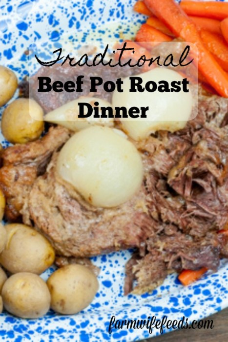 Traditional Beef Pot Roast Dinner from Farmwife Feeds is just like Grandma used to make for Sunday Dinners. #beef #roast #recipe