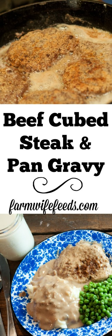 Beef Cubed Steak and Pan Gravy is a childhood favorite from Farmwife Feeds #beef #recipe #cubedsteak