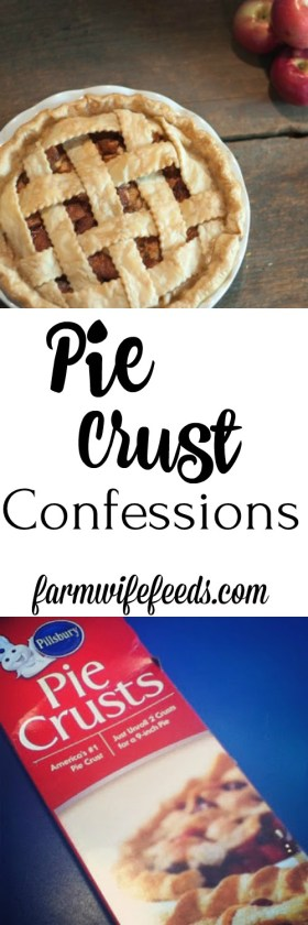 Pie Crust Confessions by Farmwife Feeds