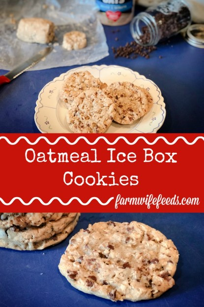 Oatmeal Ice Box Cookies from Farmwife Feeds are a great cookie dough to have on hand when you are craving a warm cookie. #oatmeal #cookie #recipe
