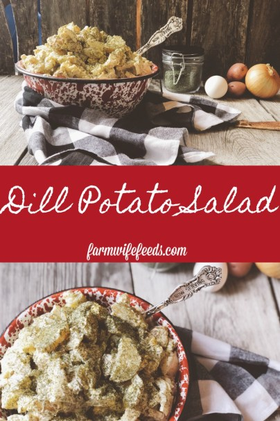 Dill Potato Salad from Farmwife Feeds is simple ingredients but not traditional potato salad with a kick of dill. #potatosalad #pitchin #picnic
