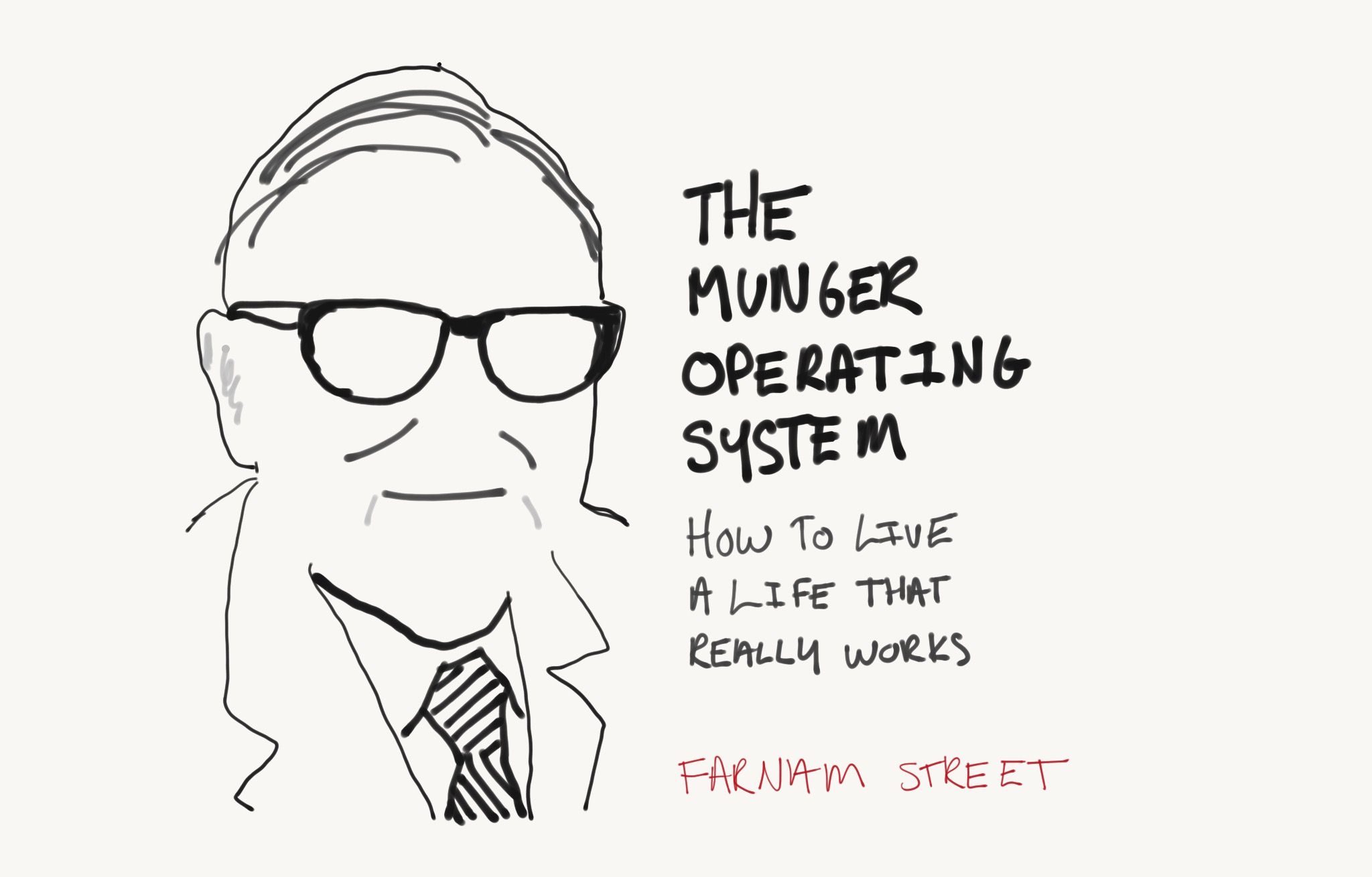 The Munger Operating System: A Life That Really Works