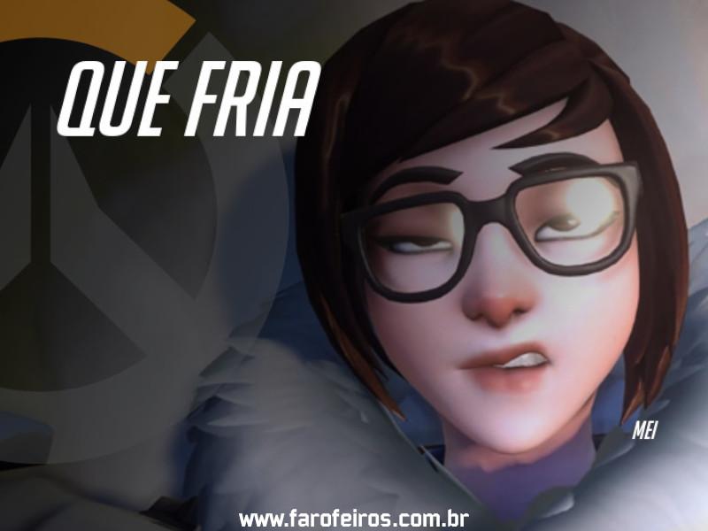 Mei - DES Motivação de Overwatch - Blog Farofeiros