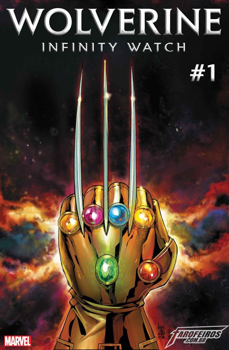 O que está por vir na Marvel em 2019 - Wolverine - Infinity Watch - Vigia Infinita - Blog Farofeiros