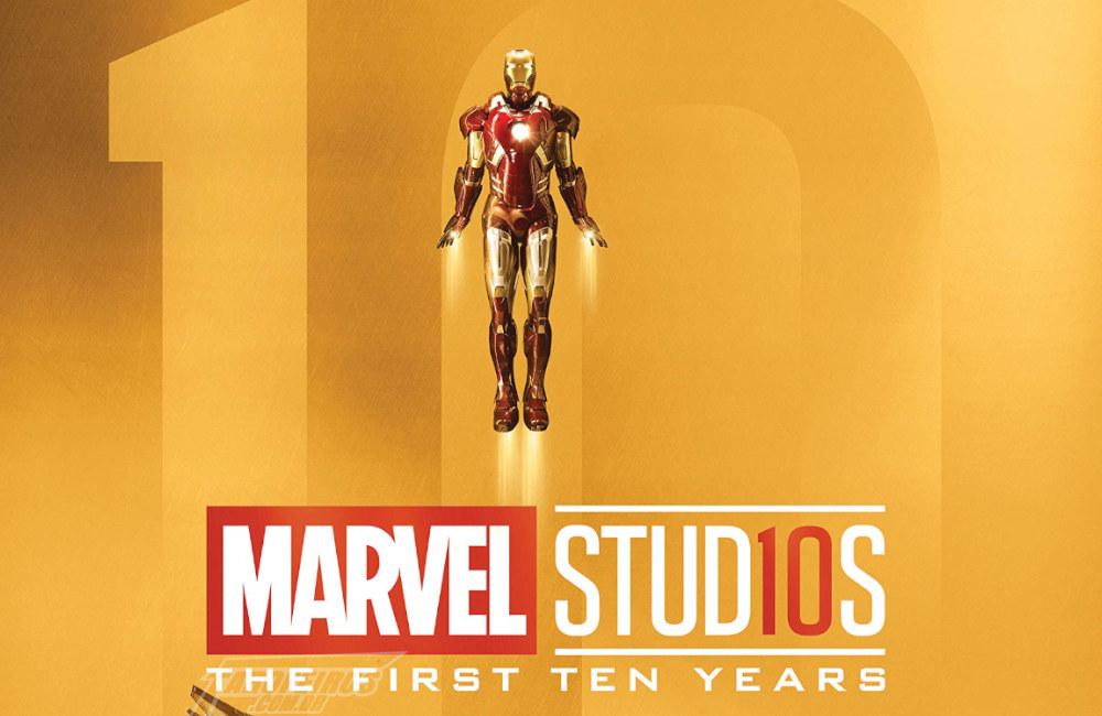 Ordem cronológica oficial dos filmes da Marvel - Marvel Studios - First Ten Years - Blog Farofeiros