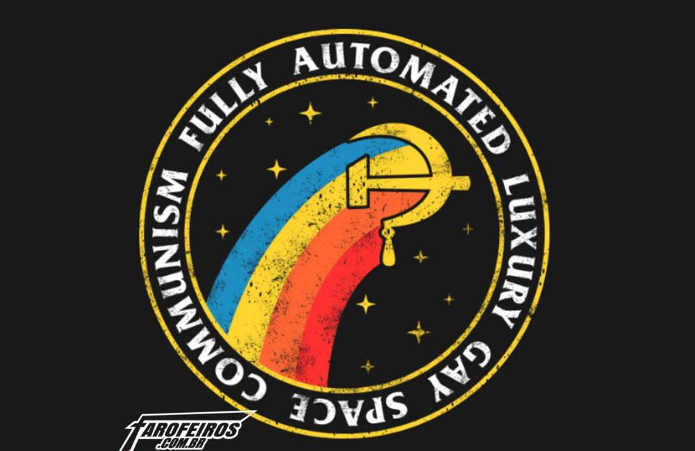 Comunismo luxuoso totalmente automatizado gay espacial - Fully Automated Luxury Gay Space Communism - Logo - Blog Farofeiros