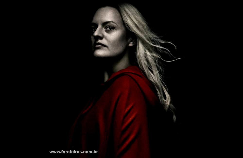 The Handmaid's Tale 1 - Inquisição à brasileira - Blog Farofeiros