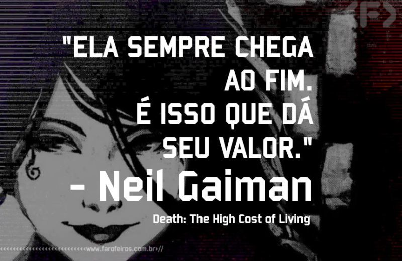 Morte - Neil Gaiman - Pensamento - Blog Farofeiros