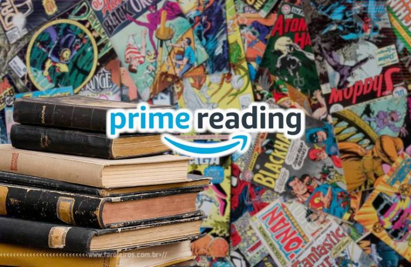 Vantagens do Amazon Prime - Prime Reading - Blog Farofeiros
