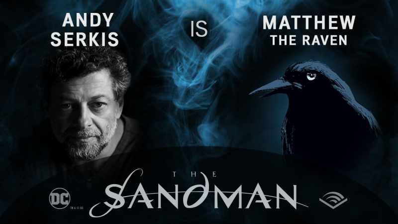 Andy Serkis - Matthew o corvo - Sandman em audiobook - Blog Farofeiros
