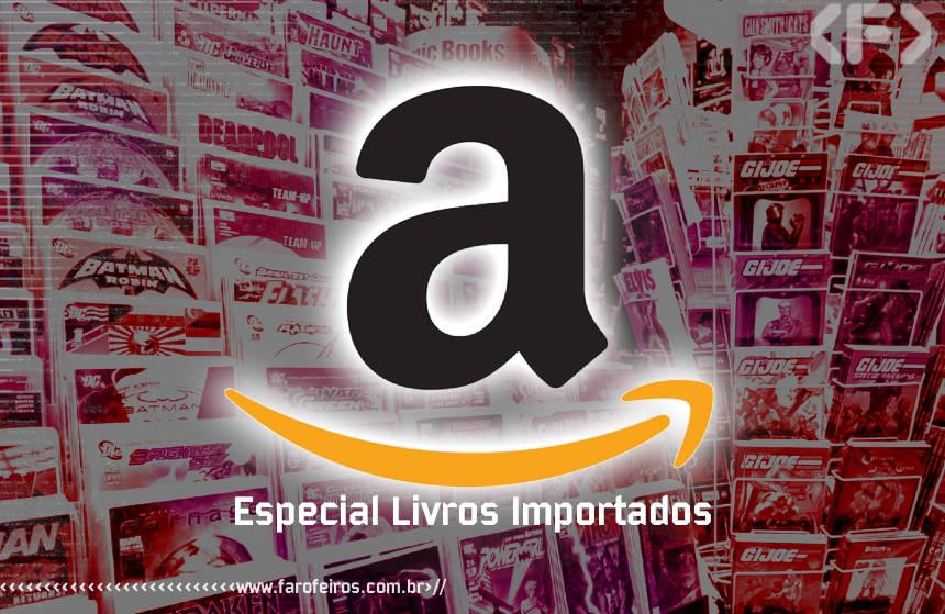 Especial Livros Importados - Amazon - Blog Farofeiros