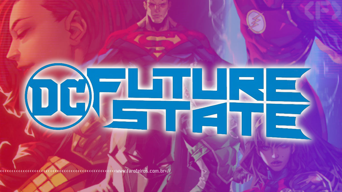 Nightwing - Future State - Estado Futuro - DC Comics - 9 - Blog Farofeiros