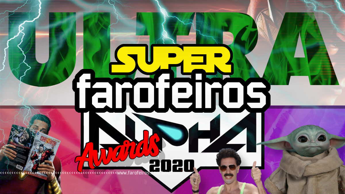 Ultra Super Alpha Farofeiros Awards 2020 - Blog Farofeiros