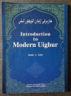 Introduction to Modern Uyghur by Hamit Zakir