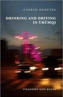 Drinking and Driving in Urumqi