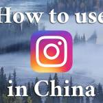 How to use Instagram in China
