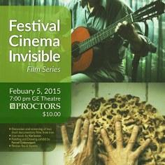 Festival Cinema Invisible/ Film Series / February 2015 at Proctors
