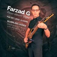 Farzad G at Silverlake Lounge Feb 22 2019