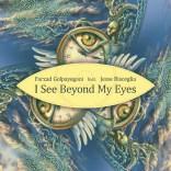 Farzad Golpayegani feat. Jesse Bisceglia - I See Beyond My Eyes