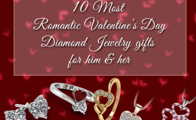 10 Most Romantic Valentine S Day Diamond Jewelry Gifts For