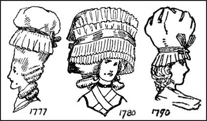 Georgian Women's Hairstyles, Calash Hats & Bonnets 1700
