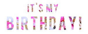 its-my-birthday (1)