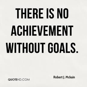 there-is-no-achievement-without-goals