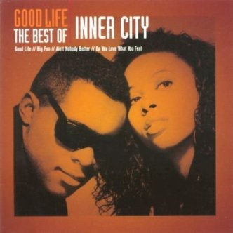 album good life the best of inner city trilha sonora anos 80 90