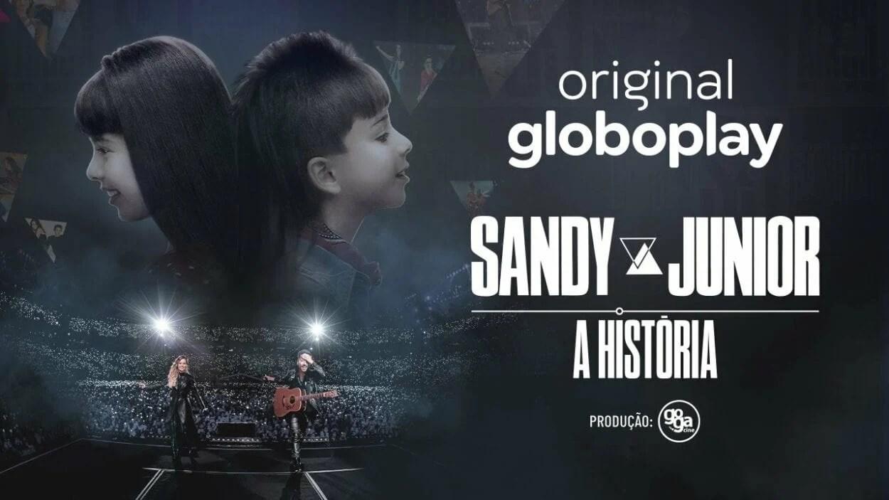 """Cartaz da série """"Sandy e Junior: A História"""","""