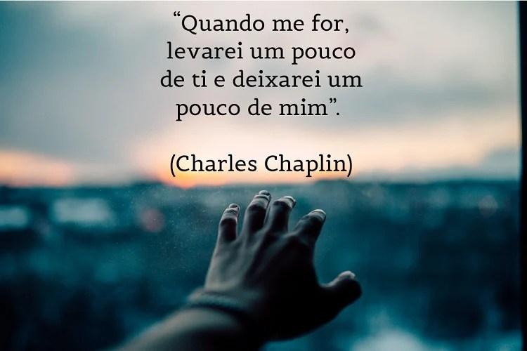 citação sobre saudade de Charles Chaplin