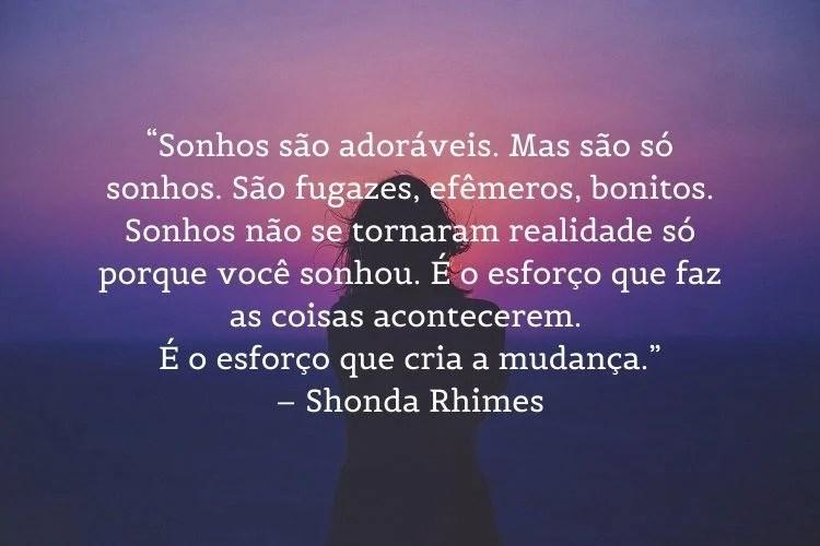 citação de mulheres empoderadas Shonda Rhimes
