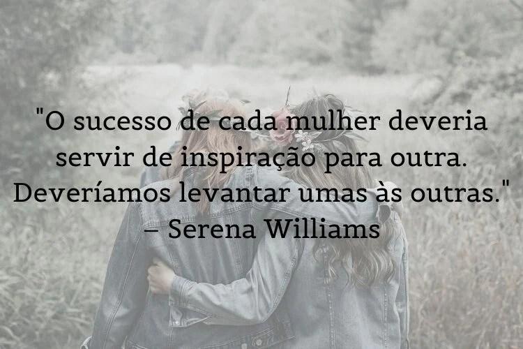 mensagem empoderamento Serena Williams