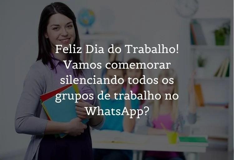 mensagem de dia do trabalho para whatsapp