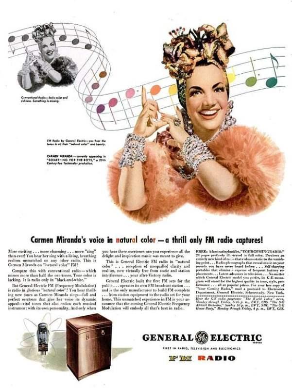 Carmen Miranda em um anúncio do rádio FM da General Electric, de 1945.