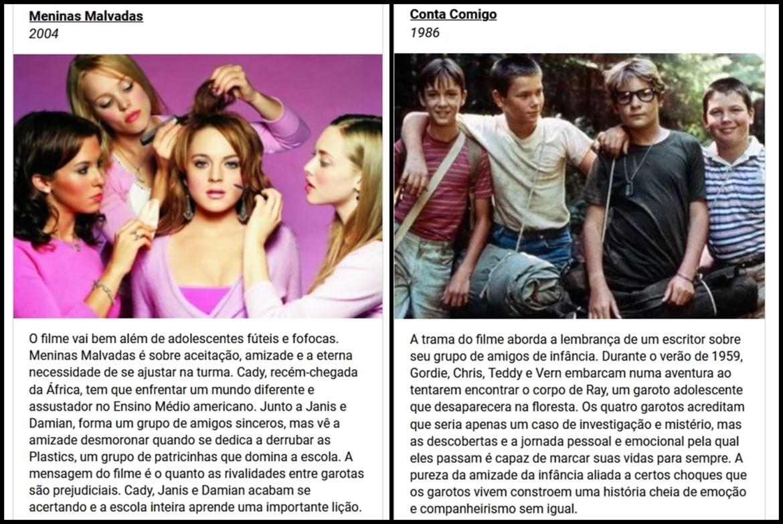 """Meninas Malvadas"" e ""Conta Comigo"" - Sinopse."