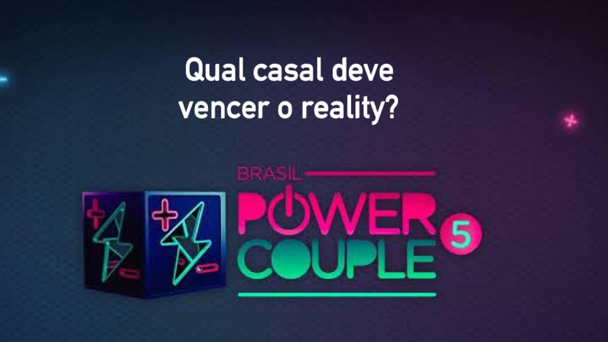 O Power Couple entra na reta final (montagem: Fashion Bubbles)