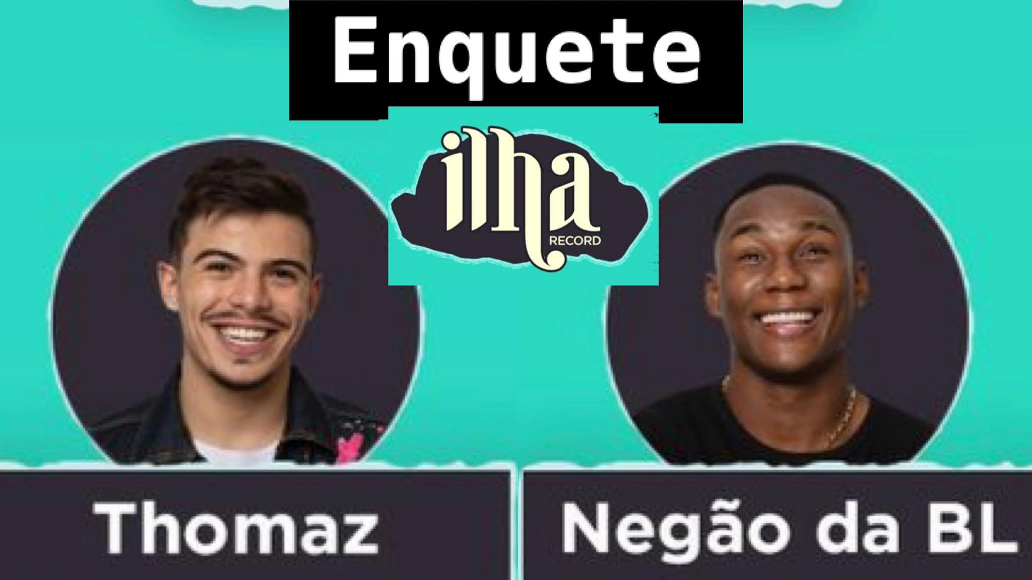 Thomaz Costa e MC Negão da BL estão na área de risco. Dessa forma, vote em nossa Enquete Ilha Record. Fonte: Montagem/ Fashion Bubbles