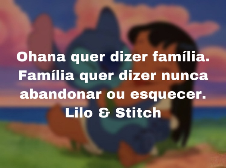 Frase de família Lilo e Stitch