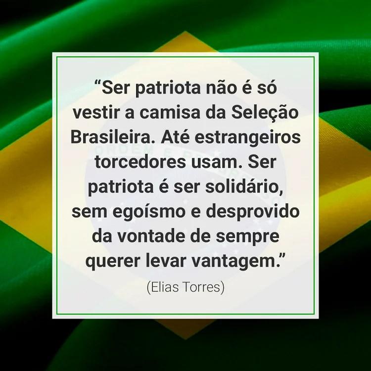frase sobre ser patriota sobre bandeira brasileira
