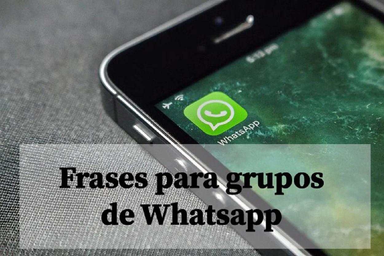 Frases para grupos de Whatsapp