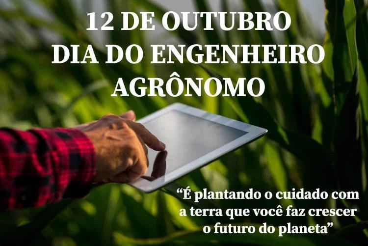12 de outubro Dia do Engenheiro Agrônomo