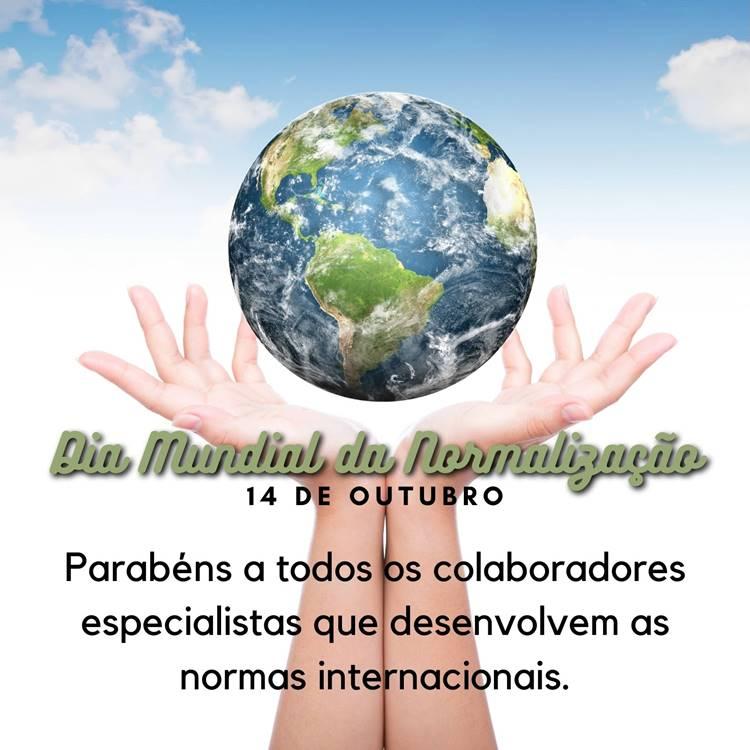 Foto com frase para o Dia Mundial da Normalização - 14 de outubro.