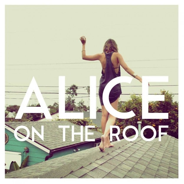 alice_on_the_roof-easy_come_easy_go_s