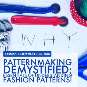 fashion design terms: fashion pattern making demystified