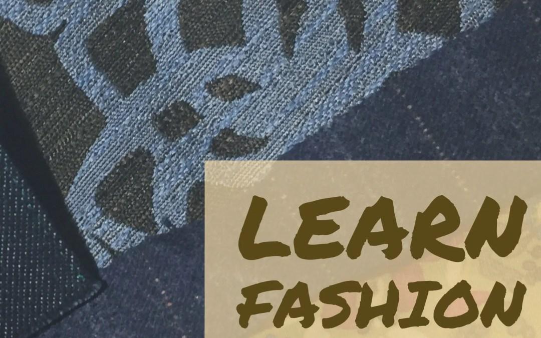 Learn Fashion Fabrics