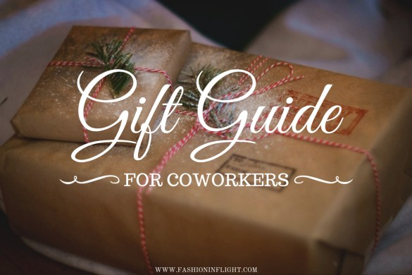 GIFT GUIDE: FOR COWORKERS by Fashion in Flight
