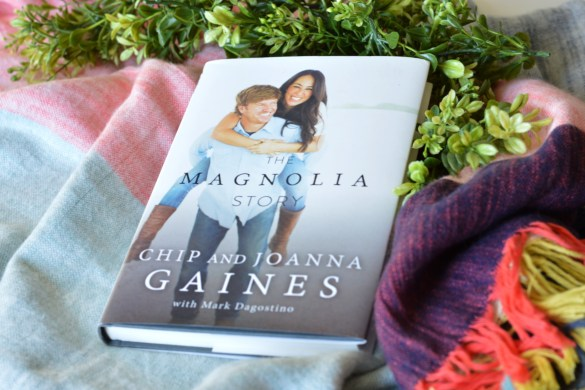 READ THIS: THE MAGNOLIA STORY by Fashion in Flight Chip and Joanna Gaines Book To read list currently reading story novel non-fiction bookworm fashion beauty lifestyle blog ashleigh jean lopes colorado denver colorado springs blogger
