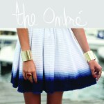 <!--:es-->How to wear – The Ombré<!--:--><!--:en-->How to wear – The Ombré<!--:-->