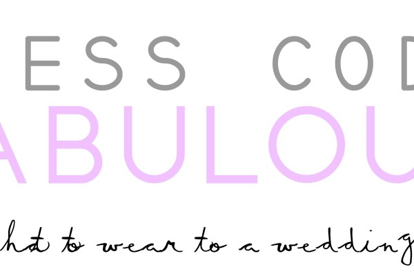 Dress Code Fabulous – Que me pongo para un matrimonio?